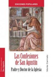 Las Confesiones de San Agustín. Padre y Doctor de la Iglesia.